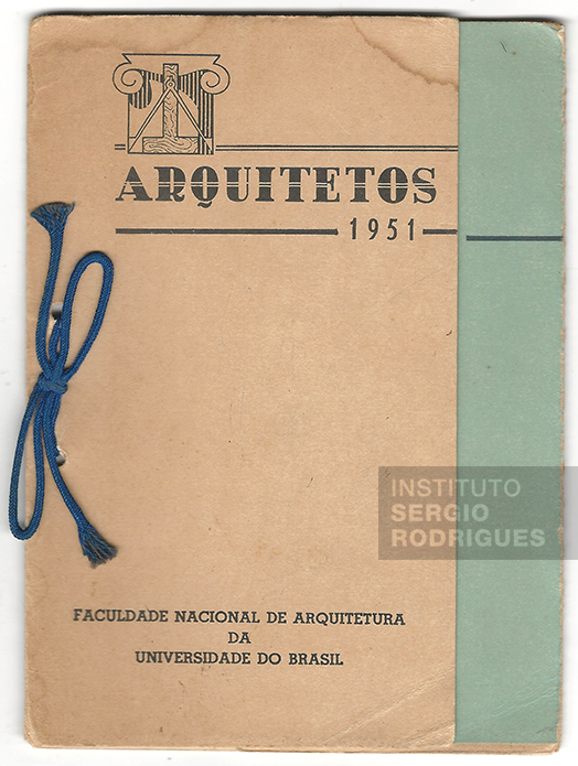 Invitation to Sergio Rodrigues' graduation at the University of Brazil's National School of Architecture (today the Federal University of Rio de Janeiro's College of Architecture and Urban Planning - FAU/UFRJ), Rio de Janeiro, 1951.